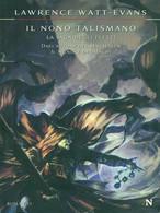 IL NONO TALISMANO FANTASCIENZA/ FANTASY LAWRENCE WATT-EVANS - Fantascienza E Fantasia