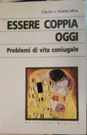 Essere Coppia Oggi - Claudio Violetta Mina - 1996 - Pavoniani Brescia - Lo - Medicina, Psicologia