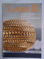 Corriere Unesco 10 1972 Taxila Aurobindo Auroville Kirghisia Matrimandir Diana Mosaico El Djem Thysdrus Reliquie Lignee - Arte, Design, Decorazione