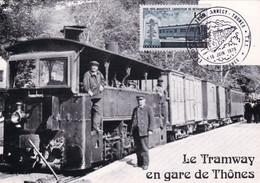 74 - Haute Loire - Le Tramway THONES - ANNECY - Reedition Pour Les Amis Du Val De Thones - Cachet Commemoratif - Thônes