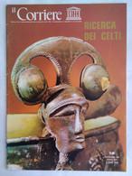 Corriere Unesco 12 1975 Celti Cesellatori Monete Lingue Celtiche Conca Argento De Bello Gallico Boadicea Isotta Ginevra - Arte, Design, Decorazione