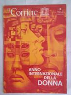 Corriere Unesco 3 1975 Donna-uccello Claude Verne Gonzales Camarena Donna Birmana Conquiste Femminili Mito Maschio - Arte, Design, Decorazione