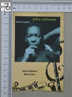 POSTCARD - JONH COLTRANE -  LP'S COLLETION -   2 SCANS  - (Nº45150) - Music And Musicians