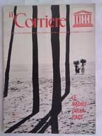 Corriere Unesco 1 1966 Necropoli Cernavoda Culto Fecondità Animali Preistorici Dante Alighieri Radiotelescopio Africa - Arte, Design, Decorazione