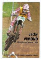 Jacky VIMOND Moto Cross Champion Du Monde 1986 - Sport Moto