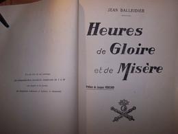 """LIVRE WW1 """" HEURES DE GLOIRE ET DE MISERE """" Par J. BALLEIDIER (48ème RAC) DURASSIE 1925, 292 Pages. CLASSE 5 NORTON-CRU - 1914-18"""