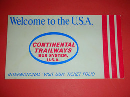 Transportation Ticket-voucher,Visit USA Ticket Folio,Continental Trailways Bus System,passenger Document - Altri
