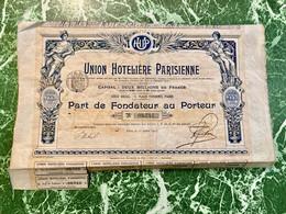UNION  HOTELIÈRE  PARISIENNE ----------Part  De  Fondateur - Tourism