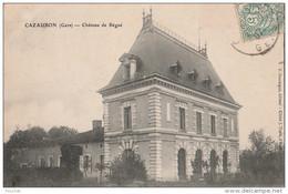 N18-  32)  CAZAUBON (GERS)  CHATEAU DE BÉGUÉ - Sonstige Gemeinden