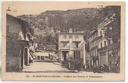 74 St-GERVAIS-les-BAINS  L'Hôtel Des Postes Et Télégraphes - Saint-Gervais-les-Bains