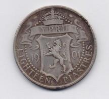 CYPRUS 1901 VICTORIA 18 PIASTRES SILVER COIN F - Chipre