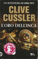 CLIVE CUSSLER - L'oro Dell'inca. - Novelle, Racconti