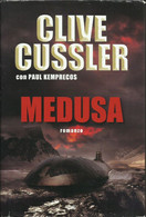 CLIVE CUSSLER - Medusa. - Novelle, Racconti