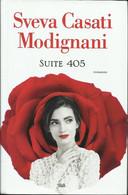 SVEVA CASATI MODIGNANI - SUITE 405. - Novelle, Racconti
