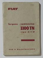 65598 Libretto Uso E Manutenzione - Furgone /Camioncino Fiat 1100 TN - Tipo 217N - Motori