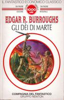 D21X48 - E.R.BURROUGHS : GLI DEI DI MARTE - Fantascienza E Fantasia