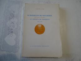 Le Bataillon De Neufchâtel Dit Des Canaris Au Service De Napoléon 1807-1814 - Uniformes