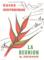 Guide Historique De L'ile De La Réunion - Toerisme