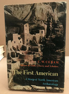 The First American / A Story Of North Amarican Archeology - Non Classificati