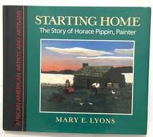 Starting Home: The Story Of Horace Pippin Painter - Non Classificati
