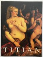 Titian : Prince Of Painters (english Book) - Non Classificati
