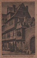 Frankfurt Main - Goethes Geburtshaus Vor Umbau - Ca. 1935 - Frankfurt A. Main