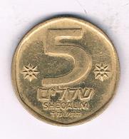 5 SHEQALIM 1982-1985  ISRAEL /7543/ - Israel