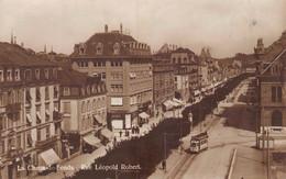 La Chaux-de-Fonds Rue Léopold Robert - Tram 1917 - NE Neuenburg
