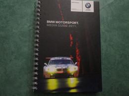 BMW MOTORSPORT - MEDIA GUIDE 2011 (118 Pages) - Books