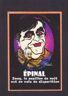 CPM EPINAL Tirage 30 Exemplaires Numérotés Signés Par JIHEL Maçonnique Epinal Seguin - Epinal