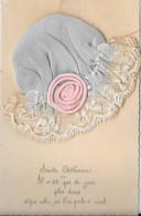 Belle Cpa De Sainte Catherine Avec Son Bonnet En Tissus - Il N'est Pas De Jour Plus Doux Que Celui Où L'on Pense à Vous - Saint-Catherine's Day