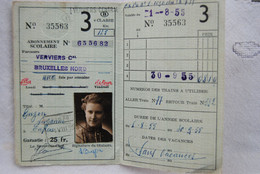 5955/SNCB-Abonnement Scolaire 1955Verviers Cal/Bruxelles N-Buzon S./Eupen - Europe