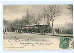 Y13565/ Lons-le-Sauniere L`arrivee Du Tramway   Straßenbahn AK 1901 - Non Classés