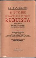 Le Rouergue Histoire Du Canton Et De La Ville De Requista - Géographie