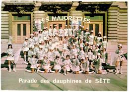 CP SETE - LES MAJORETTES - Parade Des Dauphines De Sète - Sete (Cette)