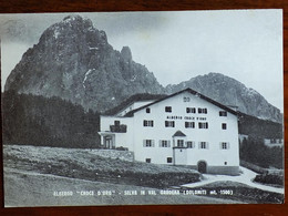 TRENTINO ALTO ADIGE -BOLZANO -ALBERGO CROCE D'ORO SELVA GARDENA -F.G. - Bolzano (Bozen)