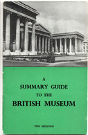 A Summary Guide To The British Museum  London 1959 - Cultura