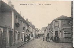 Carte Postale Ancienne De Epernon La Rue Du Grand Pont - Epernon