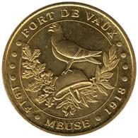 55-0166 - JETON TOURISTIQUE MDP - Fort De Vaux - Le Casque & Le Pigeon - 2015.3 - 2015