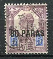 LEVANT ANGLAIS - 1902  Yv.  N° 9  (o)  80pa S 5p  Edouard VII  Cote 3  Euro  BE  2 Scans - British Levant