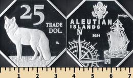 Aleutian Islands 25 Trade Dollars 2021 - Non Classificati