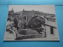 PONT ADOLPHE LUXEMBOURG > Afbeelding KUNSTKALENDER Jaren 1950/60 ( H.J. REESINK > Zutphen ) Formaat Groot > Zie Scan - Altri