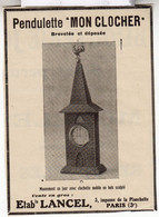 RARE PUB SUR PAPIER - 1907 - PENDULETTE MON CLOCHER - HORLOGE - LANCEL - PARIS -  VINTAGE - Orologi Da Muro