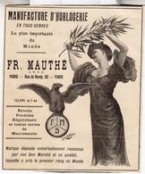 RARE PUB SUR PAPIER - 1907 - MANUFACTURE  D'HORLOGERIE - FR. MAUTHÉ - PARIS -  VINTAGE - Orologi Da Muro
