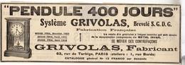 RARE PUB SUR PAPIER - 1907 - PENDULE 400 JOURS - SYSTEME GRIVOLAS -  VINTAGE - Orologi Da Muro
