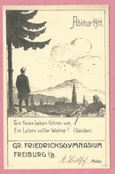 Allemagne - FREIBURG I B. - Abitur 1911 - Gr. Friedrichsgymnasium - Carte Signée A.Z. - Freiburg I. Br.