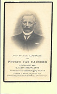 Doodsprentje - Petrus Van Caimere - Rillaar 1846 - Aarschot 1923 Met Foto. - Andachtsbilder