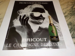 ANCIENNE   PUBLICITE CHAMPAGNE DES STARS BRICOUT 1990 - Alcolici