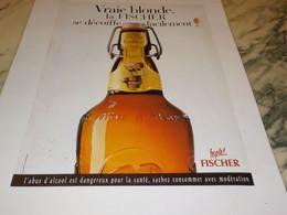 ANCIENNE PUBLICITE SE DECOIFFE FACILEMENT BIERE  D ALSACE LA FISCHER 1995 - Alcolici
