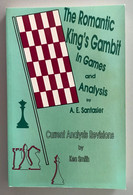 The Romantic King's Gambit In Games And Analysis By A.E. Santasier - Non Classificati